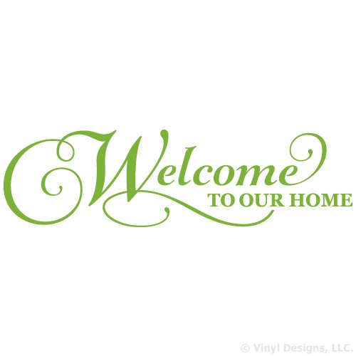 Welcome To Our Home Quote Vinyl Wall Decal Sticker Art, Removable Words Home Decor, Lime Green, 48in x 14in