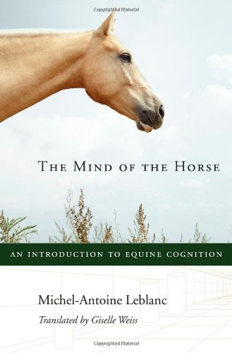 - The Mind of the Horse: An Introduction to Equine Cognition