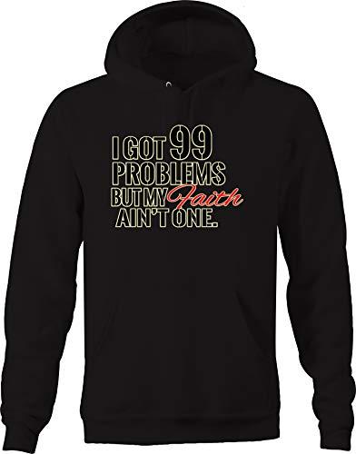 - I Got 99 Problems but My Faith Ain't One Religious God Lord Jesus Sweatshirt - Medium Jet Black