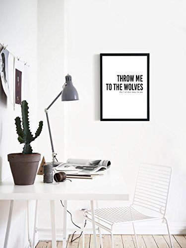 Throw me to the Wolves Motivational Quote Print, Size 5×7, 8×10, 11×14 and more, Trendy Quote Art