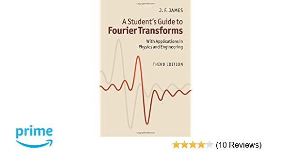 A Student's Guide to Fourier Transforms: With Applications