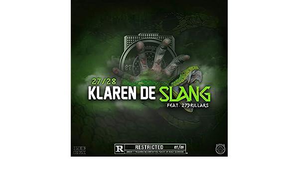 Klaren de Slang (feat. 27drillars) [Explicit] by 27/28 on ...
