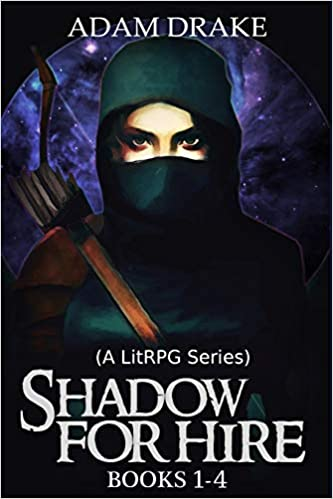 Amazon.com: Shadow For Hire: Books 1-4 (A LitRPG Series ...