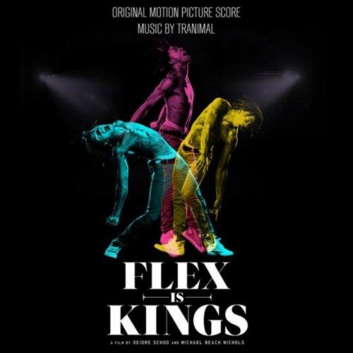 Flex Is Kings (2013) Movie Soundtrack
