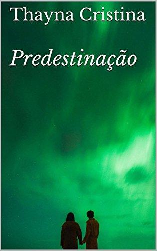 Predestinação (Portuguese Edition)