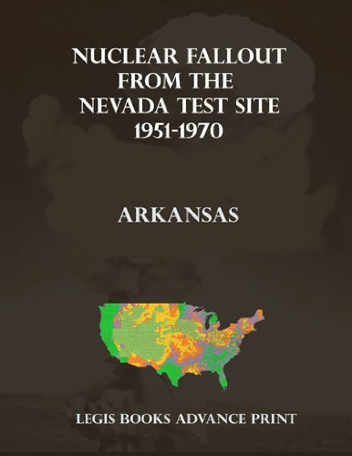 Nuclear Fallout from the Nevada Test Site 1951-1970 in Arkansas