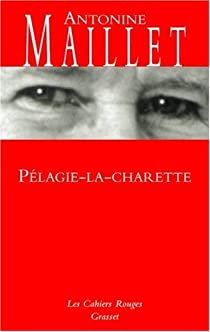 Pélagie-la-charrette par Maillet