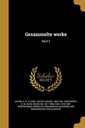 Gesammelte Werke; Band 2 (German Edition)