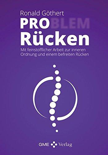 PRO Rücken: Mit feinstofflicher Arbeit zur inneren Ordnung und einem befreiten Rücken