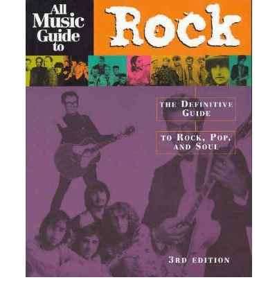 All Music Guide to Rock: The Definitive Guide to Rock, Pop and Soul (Amg All Media Guide) (Paperback) - Common