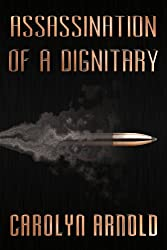 Assassination of a Dignitary (English Edition)