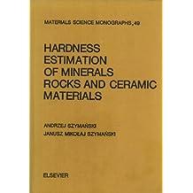 Hardness Estimation of Minerals, Rocks and Ceramic Materials