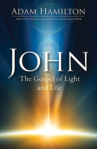 John: The Gospel of Light and Life (John series)