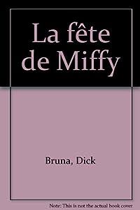 """Afficher """"La fête de Miffy"""""""