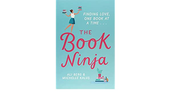 The Book Ninja: Amazon.es: Ali Berg, Michelle Kalus: Libros ...