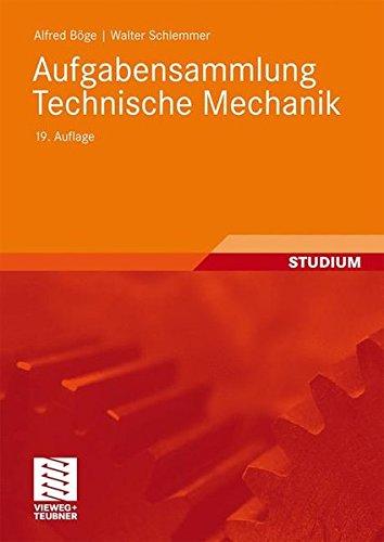 Aufgabensammlung Technische Mechanik