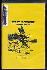 First Roundup Western Ballads : Songs- First Round up ... - photo#14