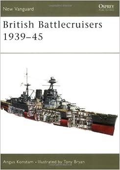Book British Battlecruisers 1939-45 (New Vanguard)