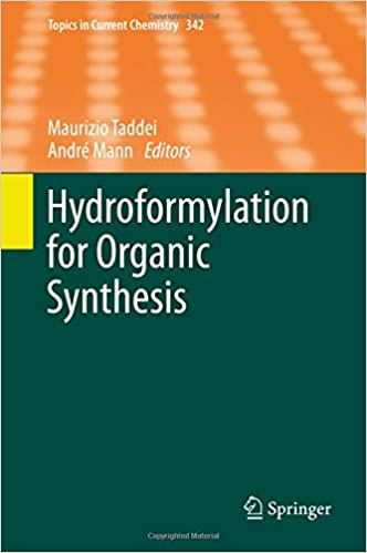 Book Hydroformylation for Organic Synthesis (Topics in Current Chemistry)
