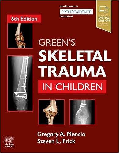 Green's Skeletal Trauma in Children E-Book, 6th Edition - Original PDF