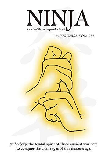 NINJA: SECRETS OF THE UNSURPASSABLE HEART - Kindle edition ...