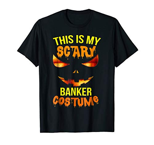 This is my Scary Banker Costume Halloween Shirt -