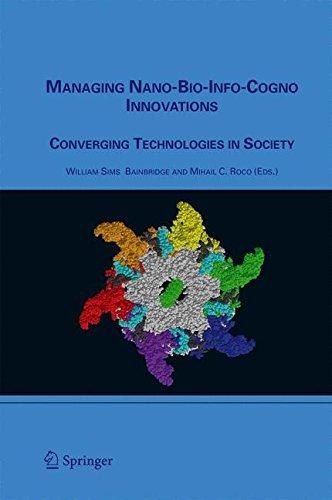 Managing Nano-Bio-Info-Cogno Innovations: Converging Technologies in Society