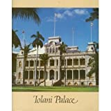 Iolani Palace : Honolulu, Hawaii, Friends of 'Iolani Palace Staff, 1886399018