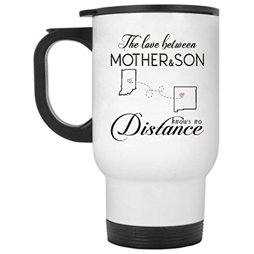 Long Distance Mom IN NM - The Love Between Mother And Son Knows No Distance Indiana New Mexico - 14oz Insulated Travel Mug with Lid
