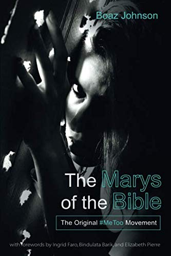 Books : The Marys of the Bible: The Original #MeToo Movement