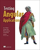 Testing Angular Applications Front Cover