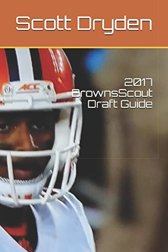2017 BrownsScout Draft Guide [Scott Dryden] (Tapa Blanda)