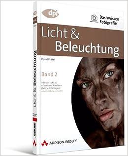 Objekte Fotografieren Beleuchtung | Basiswissen Fotografie Licht Beleuchtung Band 2 Dpi Fotografie
