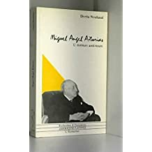 Miguel angel asturias écritureantérieur