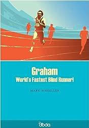 Graham: World's Fastest Blind Runner!