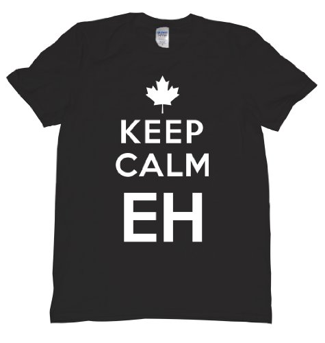 Keep Calm Eh Canada Maple Leaf Mounties Uniform Tee Shirt For Our Neighbors Up North, Carry on Mens XL black U ()