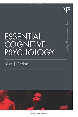 Essential Cognitive Psychology (Classic Edition) (Psychology Press & Routledge Classic Editions)