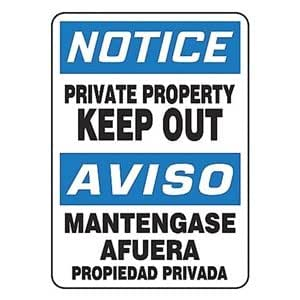 """NOTICE PRIVATE PROPERTY KEEP OUT (BILINGUAL) 14"""" x 10"""" Aluminum Sign"""