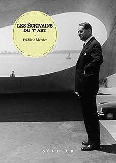 Les écrivains du 7e art, Mercier, Frédéric