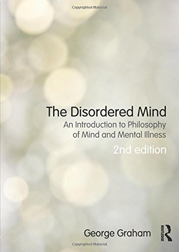 Books : The Disordered Mind: An Introduction to Philosophy of Mind and Mental Illness
