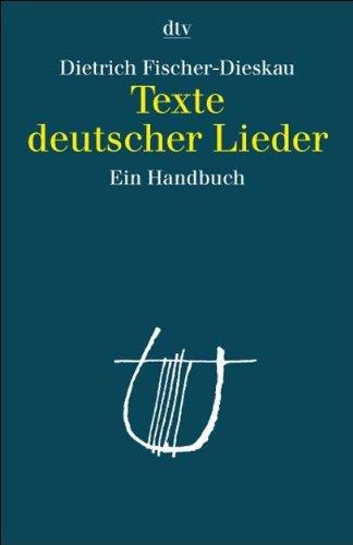 Texte deutscher Lieder: Ein Handbuch