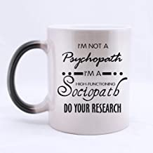 Top Funny Sherlock Holmes coffee mug - I'm Not a Psychopath,I'm a High Functioning Sociopath,Do You Research Morphing Coffee Mug or Tea Cup,Ceramic Material Mugs - 11oz