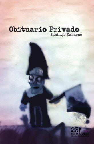 Obituario privado (Spanish Edition)
