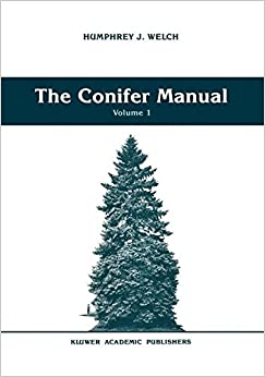 The Conifer Manual: Volume 1 (Forestry Sciences)