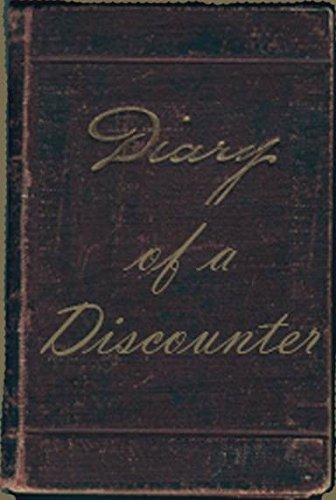 Diary of a Discounter: The Inner Most Thoughts of a - Online Discounters