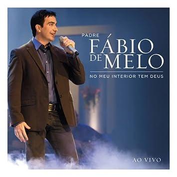 ILUMINAR FABIO CD MELO BAIXAR PADRE DE DO
