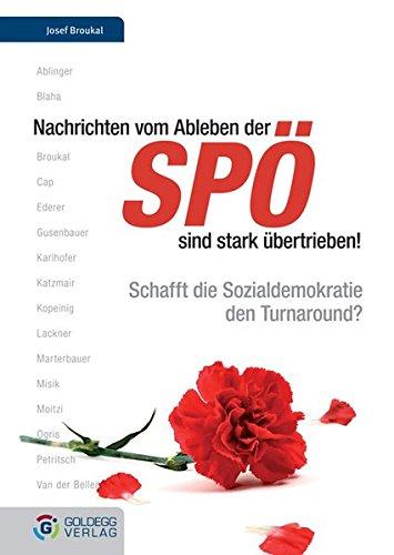 Nachrichten vom Ableben der SPÖ sind stark übertrieben. Schafft die Sozialdemokratie den Turnaround?