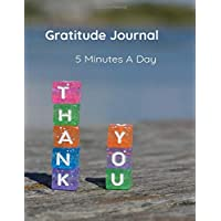 Gratitude Journal: Thank you notebook, Promotes Positivity, Mindfulness and Motivation. Just 5 Minutes A Day, 8.5 x 11