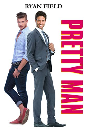 Pretty Man by [Field, Ryan ]