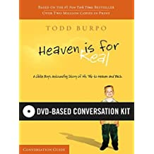 Heaven Is For Real Dvd Based Conversation Kit: Written by Todd Burpo, 2011 Edition, (Pck DVD/Pa) Publisher: Thomas Nelson [DVD]